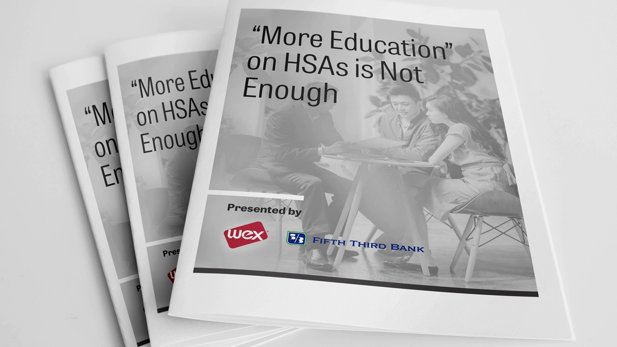More Education on HSAs Is Not Enoug