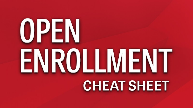 Open Enrollment Cheat Sheet